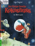 2013 02 Der kleine Drache Kokosnuss im Weltraum